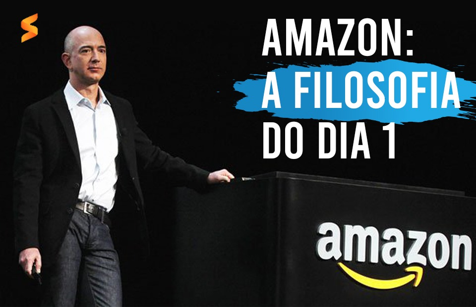 Amazon e a filosofia do dia 1